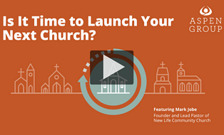 Is-It-Time-to-Launch-Your-Next-Church?