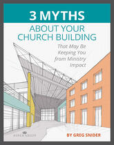 3-myths-about-your-church-building-cover