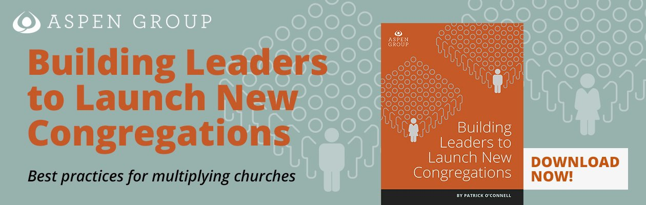 Building Leaders to Launch New Congregations