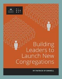 Building-Leaders-to-Launch-New-Congregations