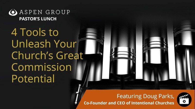4 Tools to Unleash Your Church's Great Commission Potential
