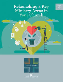 relaunching-four-key-ministry-areas-in-your-church-cover